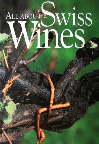 9782970004837: All About Swiss Wines