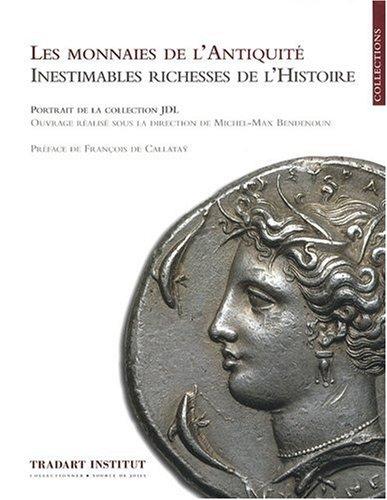 9782970007128: Les Monnaies De L'Antiquité - Inestimables Richesses De L'Histoire: 1