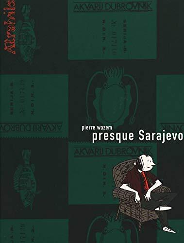 9782970016588: Presque Sarajevo