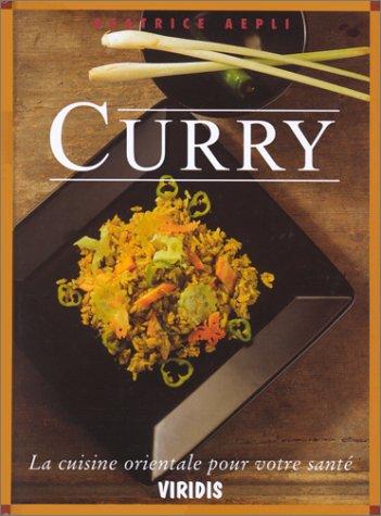 9782970019220: Curry - la cuisine orientale pour votre sant�