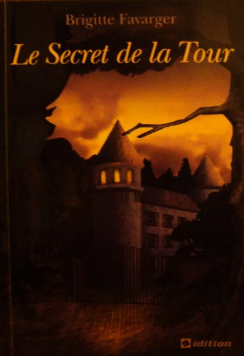 9782970022534: Le secret de la tour