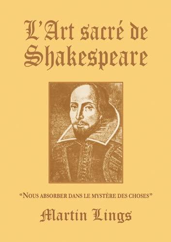 9782970032540: L'Art sacr� de Shakespeare :