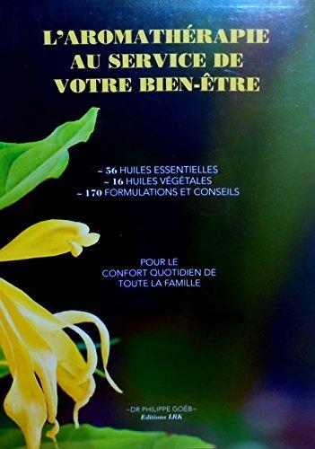 9782970045816: L'aromathérapie au service de votre bien-être