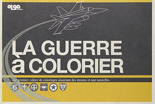 GUERRE A COLORIER -LA-: ZURCHER CHARRIER