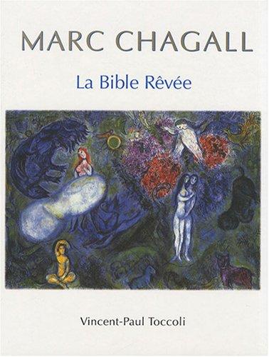 9782970050452: Marc Chagall : La Bible Rêvée