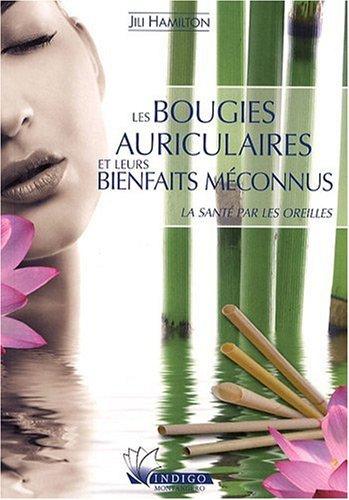 9782970050599: Bougies auriculaires et leurs bienfaits méconnus