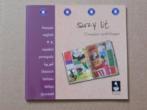 9782970053743: Suzy lit : l'imagier multilingue