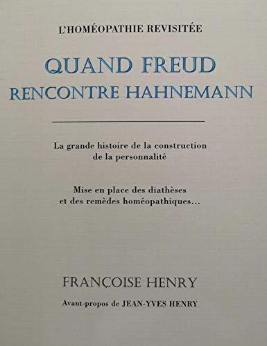 9782970060529: Quand Freud rencontre Hahnemann
