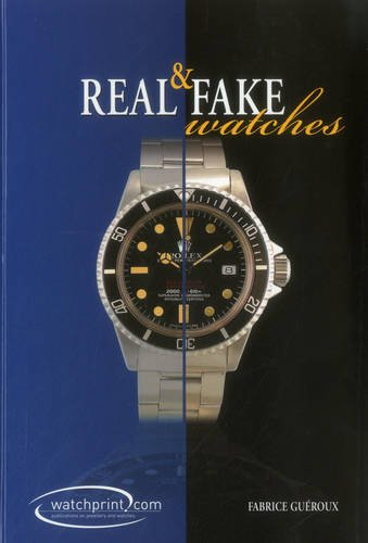 9782970065630: Real & Fake Watches: Handbook on Watch Counterfeits