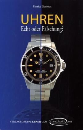 9782970065647: Uhren - Echt oder Fälschung