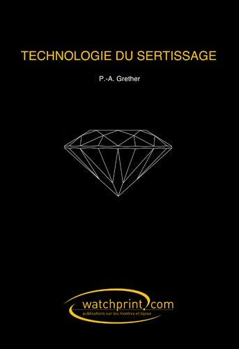 9782970065685: Technologie du Sertissage