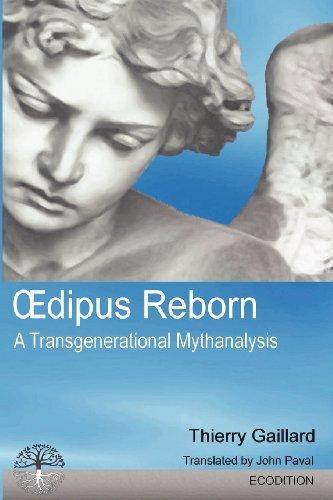 9782970077343: Oedipus Reborn, A Transgenerational Mythanalysis