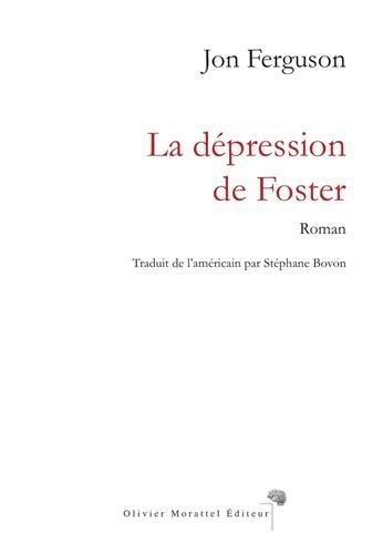 9782970082521: La d�pression de Foster