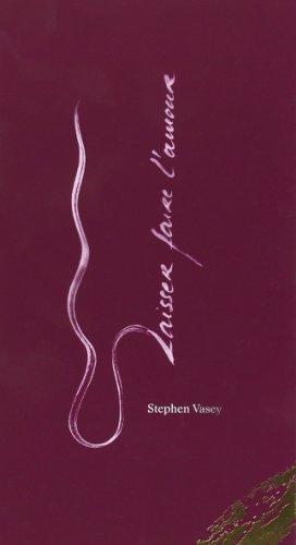 Laisser faire l'amour Un chemin surprenant vers la lenteur: Vasey Stephen