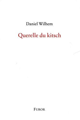 9782970092506: Querelle du kitsch