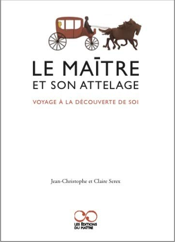 MAITRE ET SON ATTELAGE -LE-: SEREX JEAN CHRISTOPH