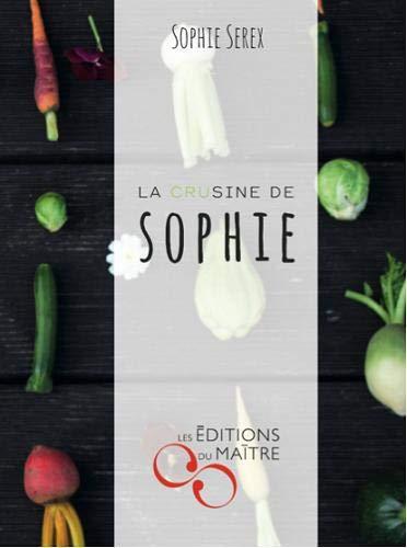9782970098812: La crusine de Sophie