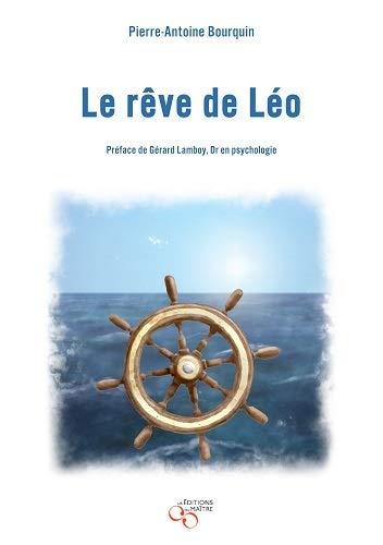 REVE DE LEO -LE-: BOURQUIN PIERRE ANTO