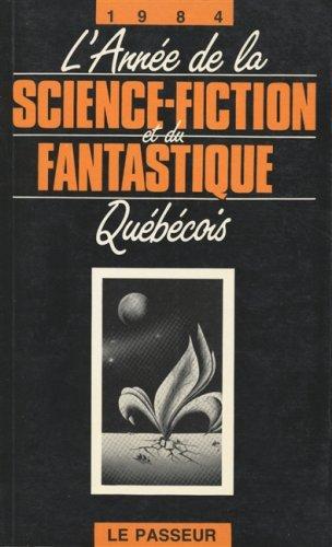 L'année de la science-fiction et du fantastique québécois: Collectif
