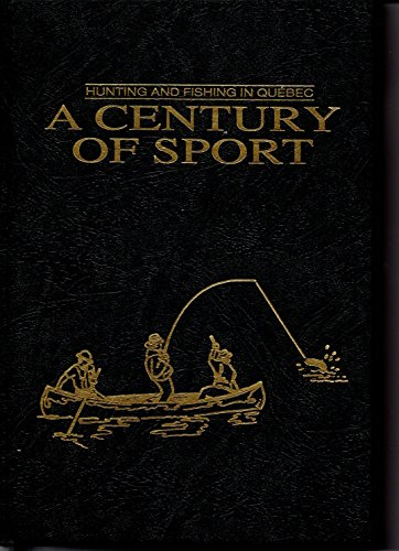 A Century of Sport: Hunting: Gingras, Sylvain