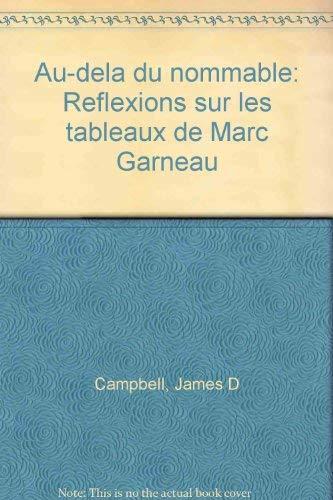 Au-dela du nommable: Reflexions sur les tableaux: Campbell, James D