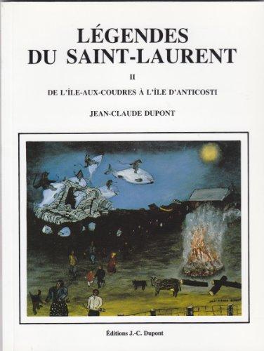 L?gendes du Saint-Laurent : R?cits des voyageurs,: Jean-Claude Dupont