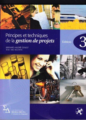 9782980183379: Principes et Techniques en Gestion de Projets (3e Edition)