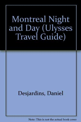 9782980187285: Montreal Night and Day (Ulysses Travel Guide)