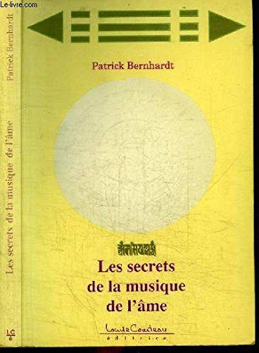 9782980196607: Les secrets de la musique de l'âme