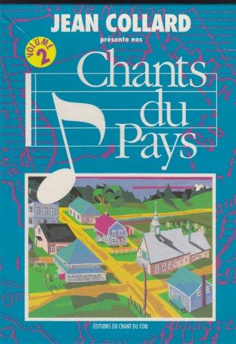 Chants du pays, volume 2: 16 chansons: Jean Collard