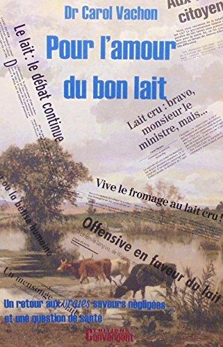 9782980257506: POUR L'AMOUR DU BON LAIT.