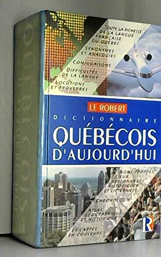 9782980297809: Dictionnaire quebecois d'aujourd'hui: Langue francaise, histoire, geographie, culture generale (French Edition)