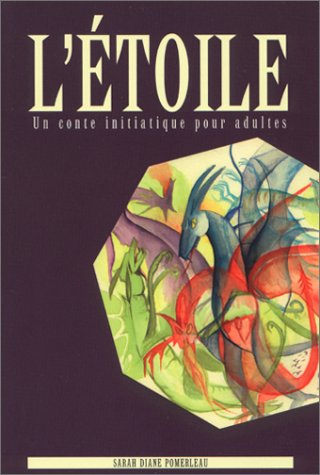 ETOILE -L- CONTE INITIATIQUE: POMERLEAU