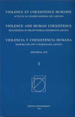9782980379345: Violence and Human Coexistence Proceedings of the 11th World Congress of Asevico