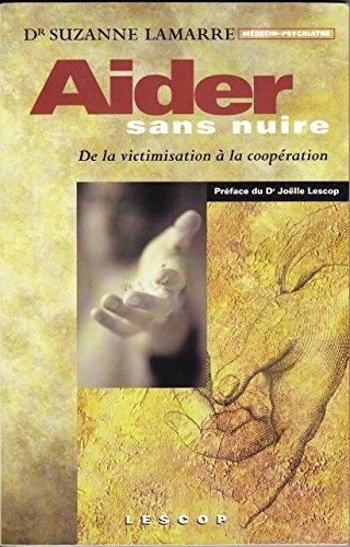 9782980483233: Aider Sans Nuire