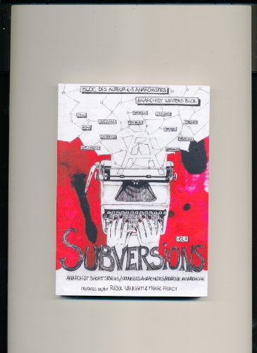 9782980576331: Subversions Vol II- Anarchist Short Stories/ Nouvelles Anarchistes/ Novelle Anarchiche