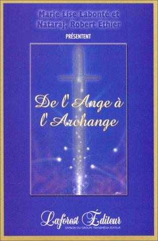 9782980611933: De l'Ange àl'Archange