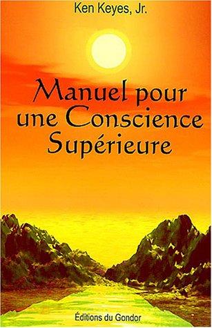 9782980630194: Manuel pour une conscience supérieure