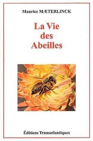 9782980691058: La vie des abeilles