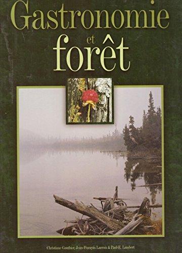 9782980779107: Gastronomie et Forêt
