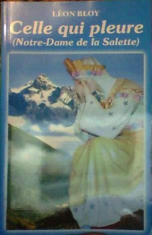 Celle Qui Pleure (Notre-Dame de la Salette): n/a