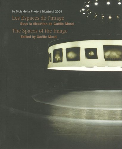 Les Espace De L'image / the Spaces of the Image (English and French Edition)