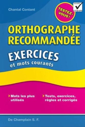 9782980872051: Orthographe recommand�e : Exercices et mots courants