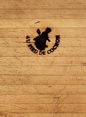 9782980949838: Restaurant Au Pied de Cochon : L'album