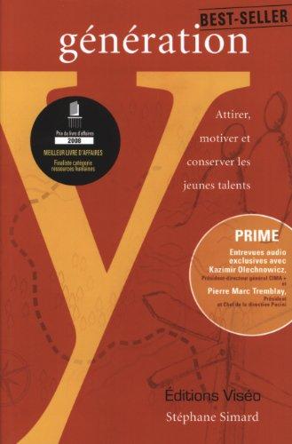 9782980968112: Generation Y : Attirer, motiver et conserver les jeunes talents (French Edition)