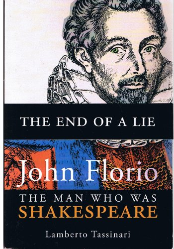 9782981035813: John Florio The Man Who Was Shakespeare