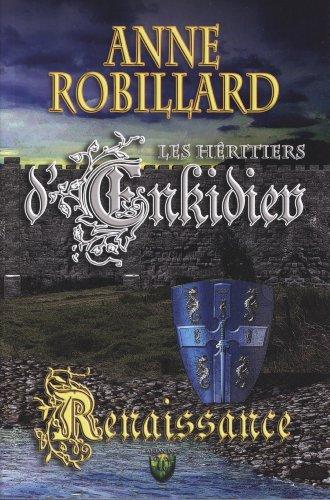 Renaissance T.01: Anne Robillard