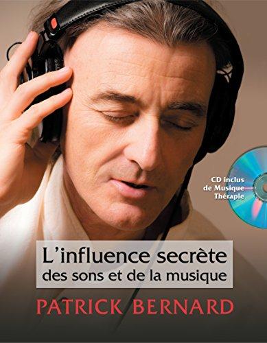 9782981108401: L'Influence Secrète des sons et de la musique (French Edition)