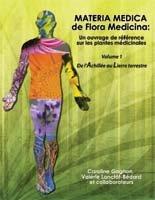 9782981149114: Materia Medica de Flora Medicina - Un ouvrage de référence sur les plantes médicinales : Volume 1, De l'achillée au lierre terrestre