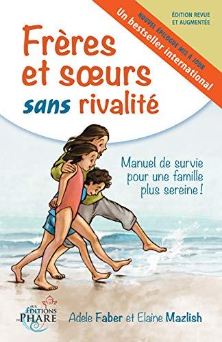 9782981161017: Freres et soeurs sans rivalité (French Edition)